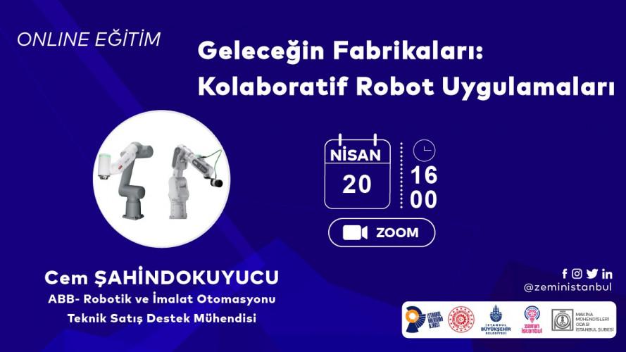 Geleceğin Fabrikaları : Kolaboratif Robot Uygulamaları