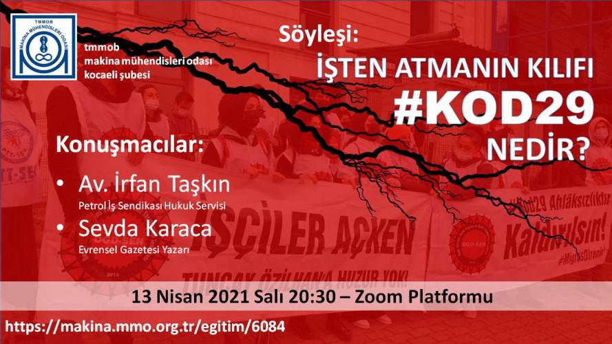 İŞTEN ATMANIN KILIFI: #KOD29 NEDİR?