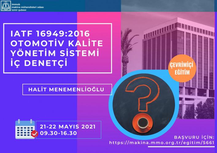 IATF 16949:2016 Otomotiv Kalite Yönetim Sistemi İç Denetçi -- Çevrimiçi Eğitim