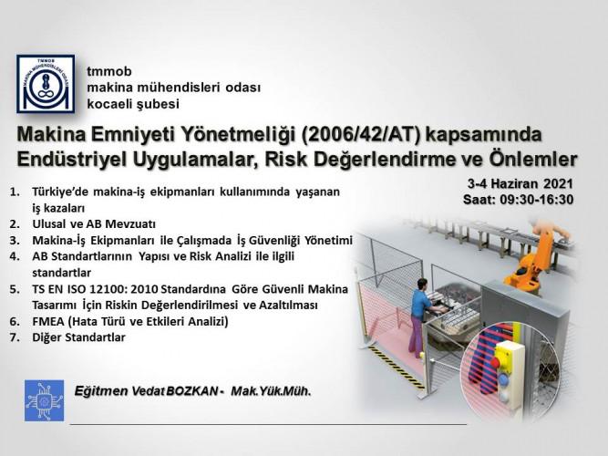 Makina Emniyeti Yönetmeliği (2006/42/AT) kapsamında Endüstriyel Uygulamalar, Risk Değerlendirme ve Önlemler