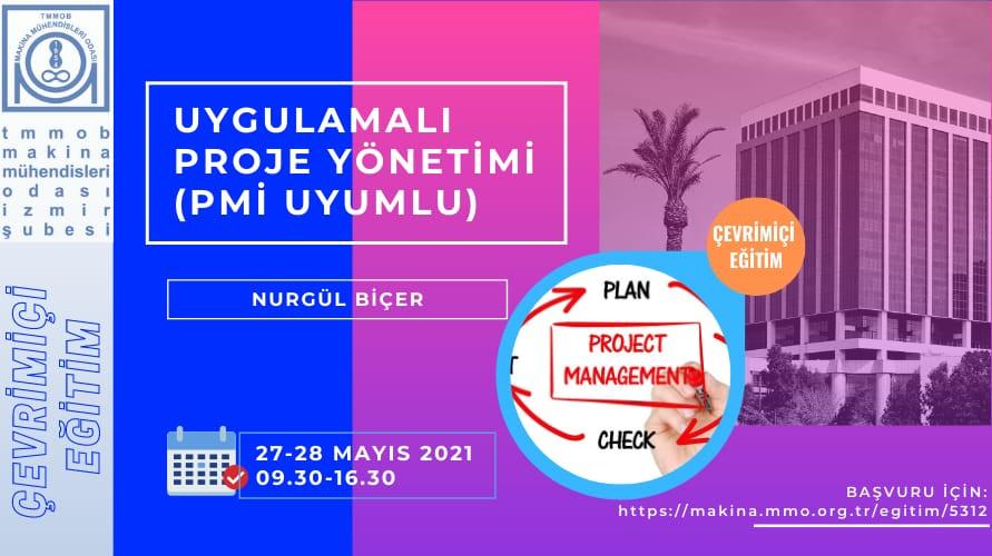 Uygulamalı Proje Yönetimi (PMI Uyumlu)  -- Çevrimiçi Eğitim