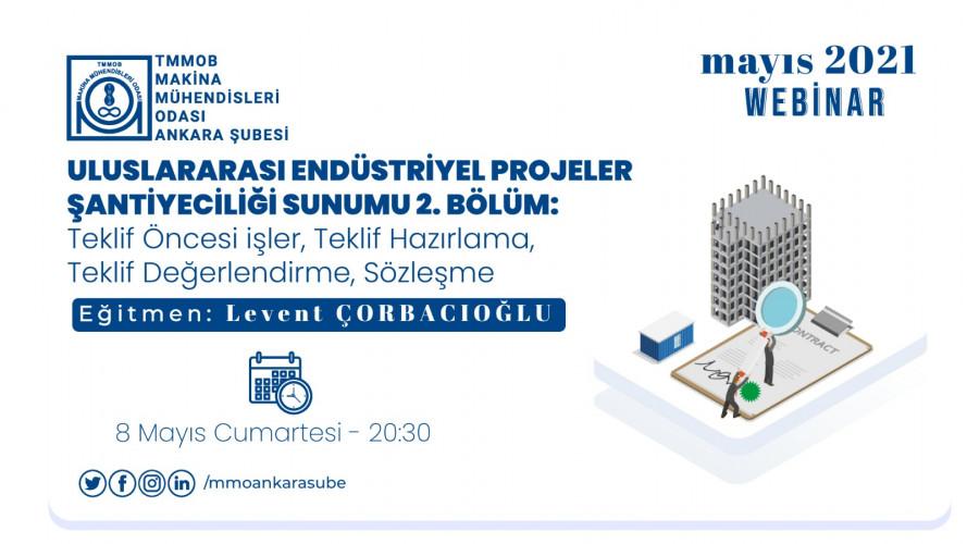 Uluslararası Endüstriyel Projeler Şantiyeciliği Sunumu 2. Bölüm: Teklif Öncesi işler, Teklif Hazırlama, Teklif Değerlendirme, Sözleşme.
