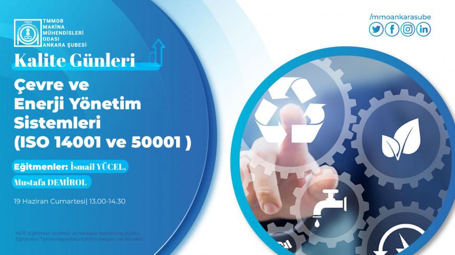 Çevre ve Enerji Yönetim Sistemleri ( ISO 14001 ve 50001 )
