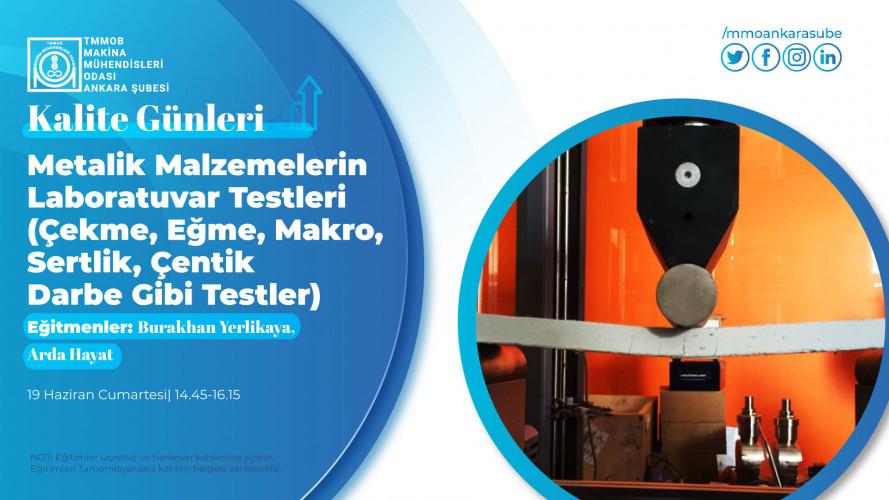 Metalik Malzemelerin Laboratuvar Testleri (Çekme, Eğme, Makro, Sertlik, Çentik Darbe Gibi Testler)
