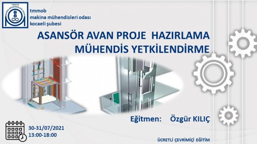 Asansör Avan Mühendis Yetkilendirme (Çevrimiçi)