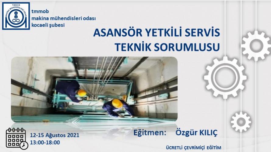 Asansör Yetkili Servis Teknik Sorumlusu Eğitimi (Çevrimiçi)