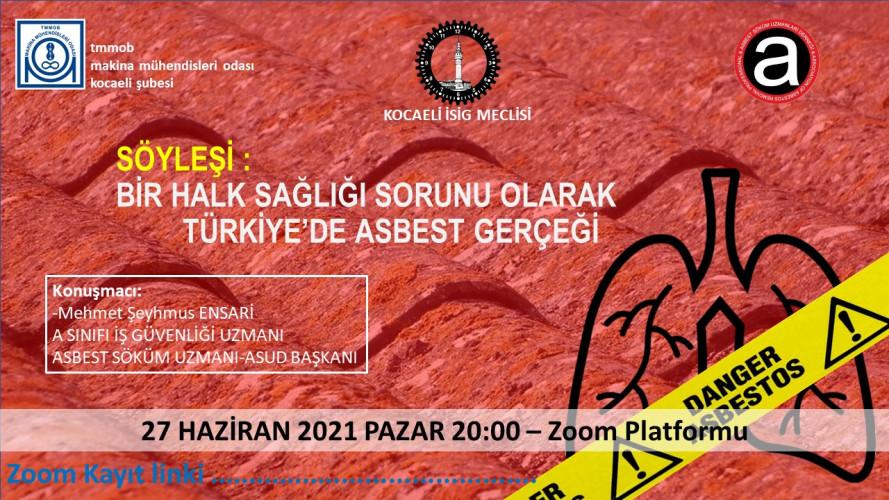 Bir Halk Sağliği Sorunu Olarak Türkiye'De Asbest Gerçeği