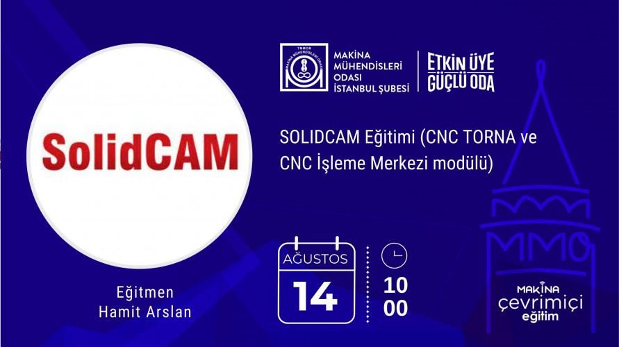 SOLIDCAM Eğitimi (CNC TORNA ve CNC İşleme Merkezi modülü)