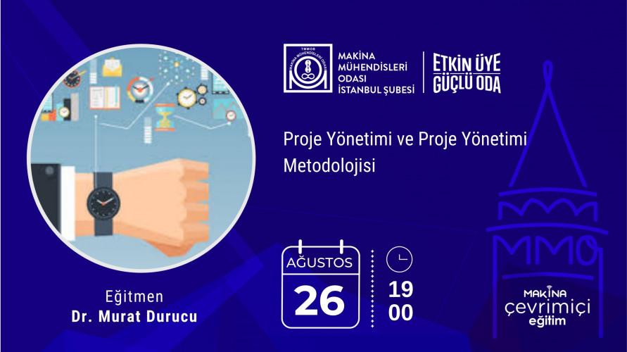 Proje Yönetimi ve Proje Yönetimi Metodolojisi