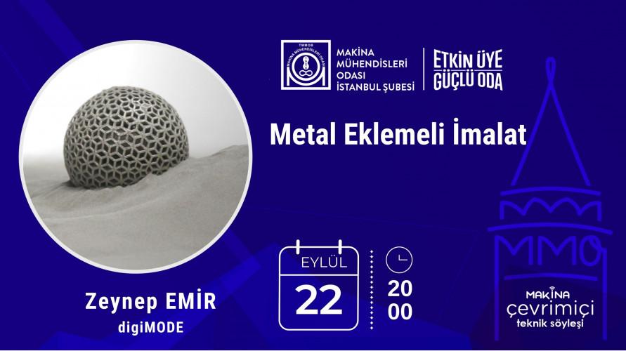 Metal Eklemeli İmalat