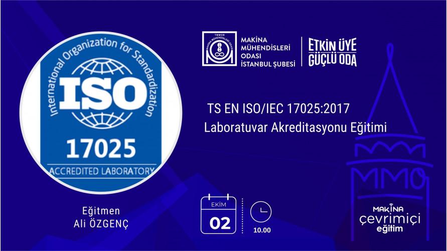 TS EN ISO/IEC 17025:2017 Laboratuvar Akreditasyonu Eğitimi