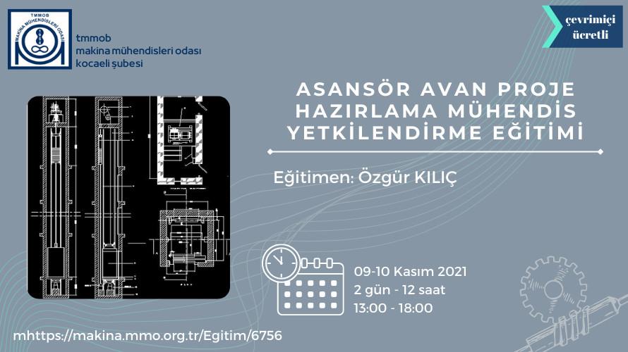 Asansör Avan Mühendis Yetkilendirme Eğitimi (Çevrimiçi)