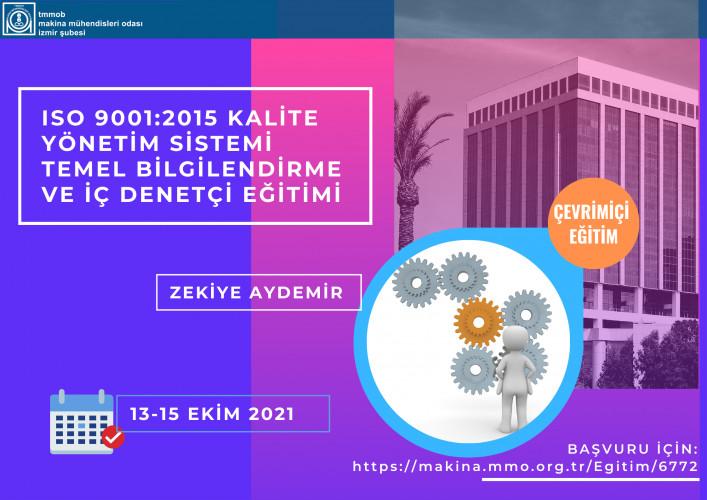 ISO 9001:2015 Kalite Yönetim Sistemi Temel Bilgilendirme ve İç Denetçi Eğitimi -- Çevrimiçi Eğitim