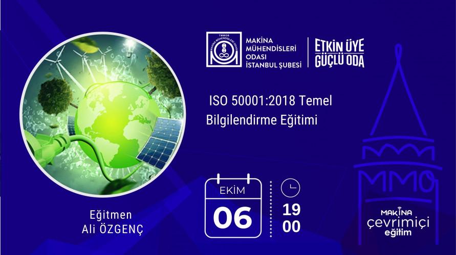 ISO 50001:2018 Enerji Yönetim Sistemi Temel Bilgilendirme Eğitimi
