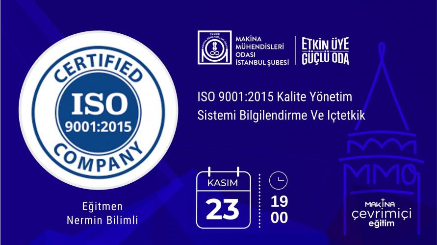 ISO 9001:2015 Kalite Yönetim Sistemi Bilgilendirme Ve Içtetkik