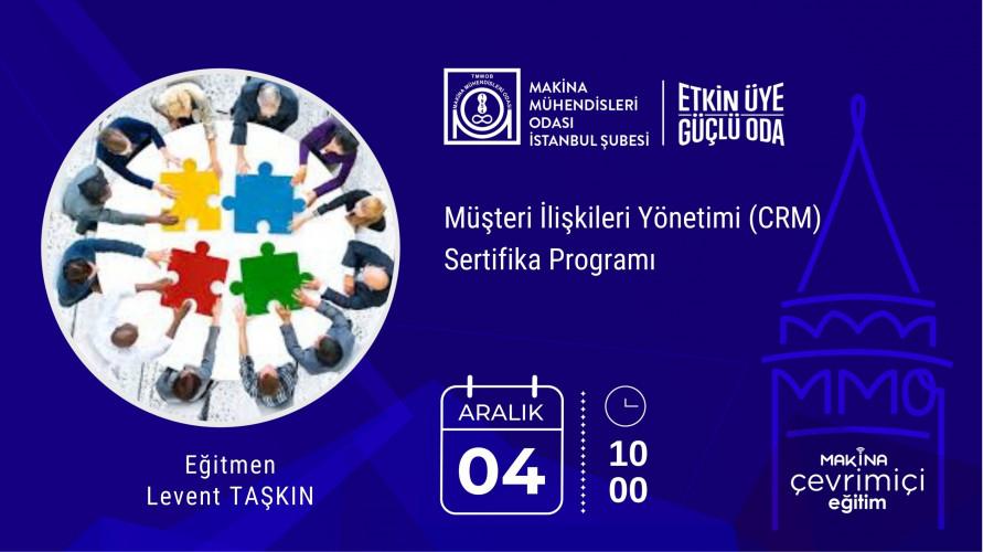 Müşteri İlişkileri Yönetimi (CRM) Sertifika Programı