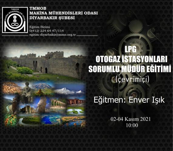 Lpg Otogaz İstasyonları Sorumlu Müdür Eğitimi (3 Gün) (Çevrimiçi)