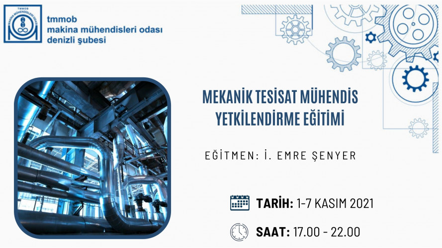 Mekanik Tesisat Mühendis Yetkilendirme Eğitimi (Çevrimiçi Eğitim) - Akşam Eğitimi