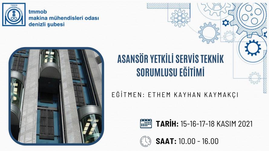 Asansör Yetkili Servis Teknik Sorumlusu Eğitimi(Çevrimiçi Eğitim)
